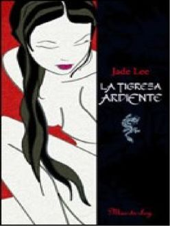 La Tigresa Ardiente, Jade Lee