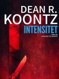 Intensitet, Dean Koontz