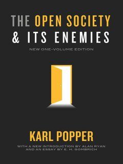 The Open Society and Its Enemies (New One-Volume Edition), Ryan, Alan, E.H., Gombrich, Karl Raimund, Popper