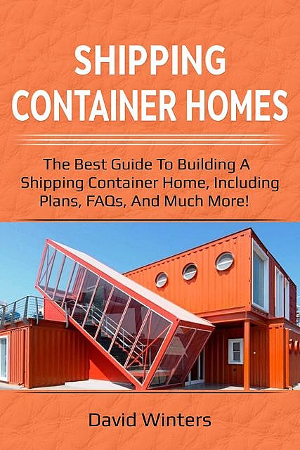 Shipping Container Homes, David Winters