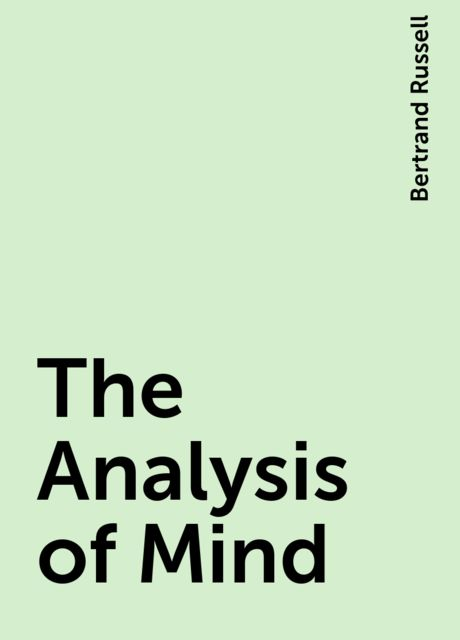 The Analysis of Mind, Bertrand Russell