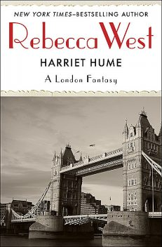 Harriet Hume, Rebecca West