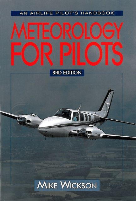Meteorology For Pilots, Mike Wickson