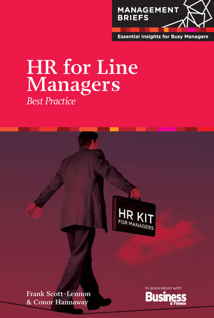 HR for Line Managers - Best Practice, Frank Scott-Lennon, Conor Hannaway