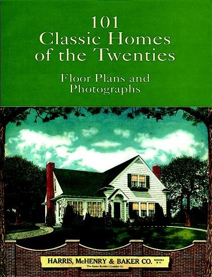 101 Classic Homes of the Twenties, Harris, Baker Co., McHenry
