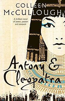 Antony and Cleopatra, Colleen Mccullough