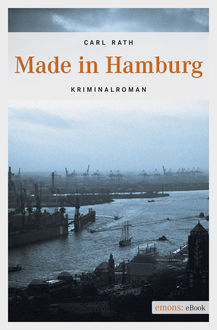 Made in Hamburg, Carl Rath