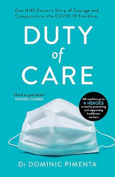 Duty of Care, Dominic Pimenta