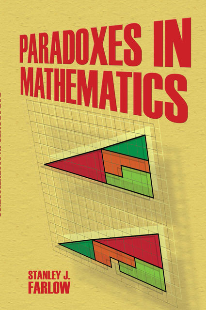Paradoxes in Mathematics, Stanley J.Farlow