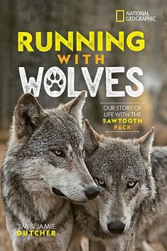 Running with Wolves, National Geographic Kids