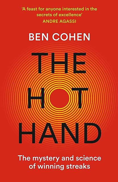 The Hot Hand, Ben Cohen