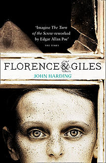Florence and Giles and The Turn of the Screw, John Harding