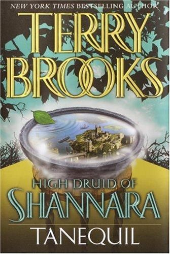 Tanequil, Terry Brooks