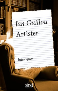 Artister, Jan Guillou