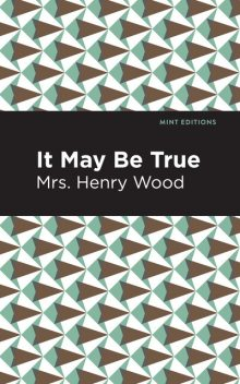 It May Be True, Henry Wood