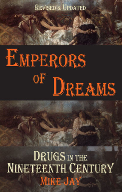 Emperors of Dreams, Mike Jay