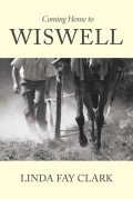Coming Home to Wiswell, Linda Clark