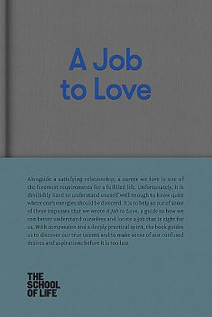 A Job to Love, The School of Life