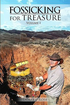Fossicking for Treasures Vol. I, Doreen Rose
