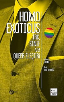 Homo Exoticus, Maxime Cervulle, Nick Reese Roberts