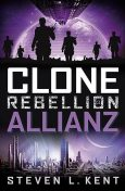 Clone Rebellion 3: Allianz, Steven L. Kent