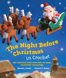 The Night Before Christmas in Crochet, Clement C.Moore, Mitsuki Hoshi