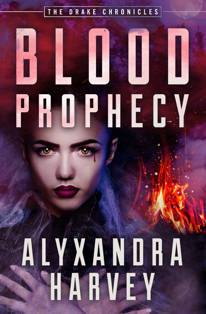 Blood Prophecy, Alyxandra Harvey