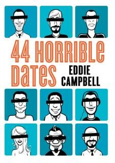 44 Horrible Dates, Eddie Campbell