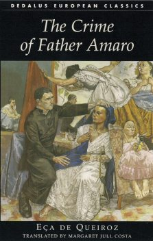 The Crime of Father Amaro, Jose Maria Eca de Queiroz