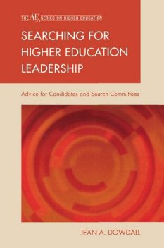 Searching for Higher Education Leadership, Jean A. Dowdall