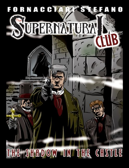 The Supernatural Club: The Shadow in the Castle, Stefano Fornacciari