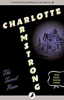 The Turret Room, Charlotte Armstrong