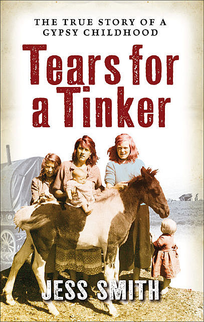 Tears for a Tinker, Jess Smith