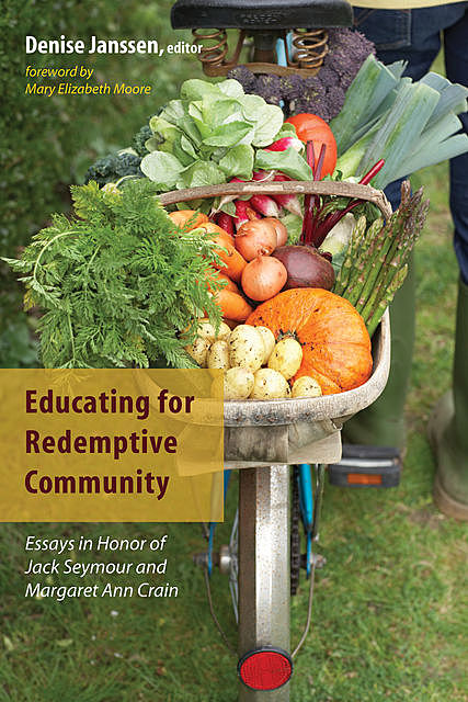 Educating for Redemptive Community, Mary Moore