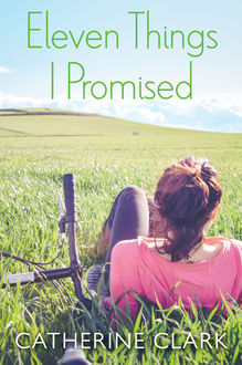 Eleven Things I Promised, Catherine Clark