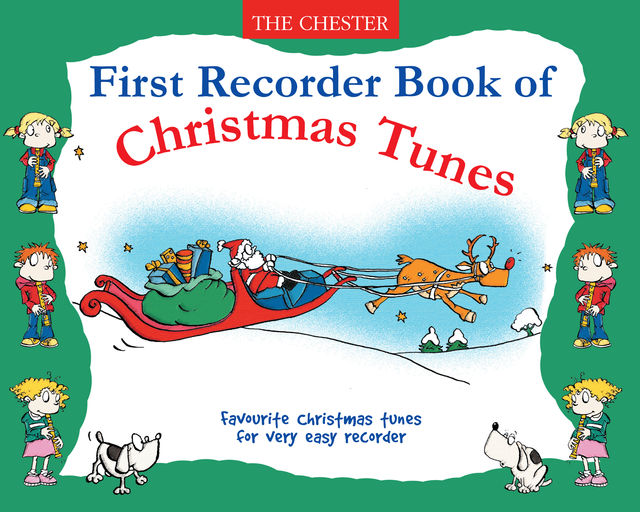 First Recorder Book Of Christmas Tunes, Chester Music