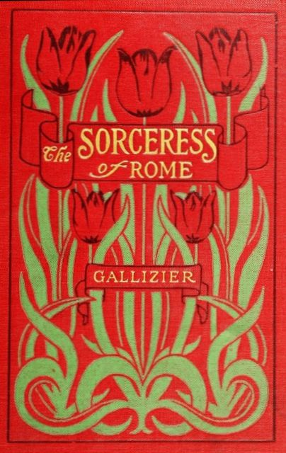 The Sorceress of Rome, Nathan Gallizier