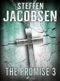 The Promise – Part 3, Steffen Jacobsen