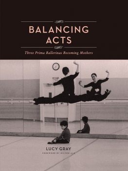 Balancing Acts, Lucy Gray