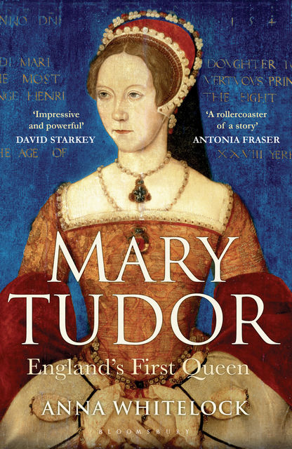 Mary Tudor, Anna Whitelock