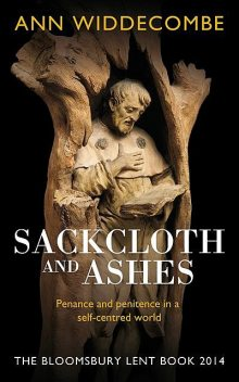 Sackcloth and Ashes, Ann Widdecombe
