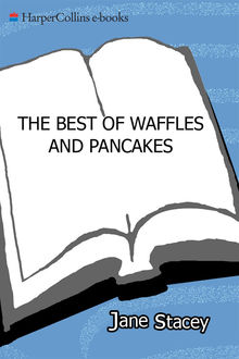 The Best of Waffles & Pancakes, Jane Stacey