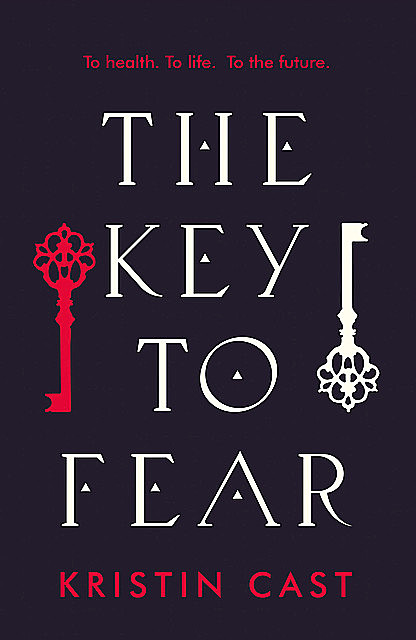 The Key to Fear, P.C.Cast