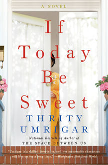 If Today Be Sweet, Thrity Umrigar
