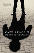 Café Assassin, Michael Stewart