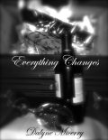 Everything Changes, Dalyne Micerry