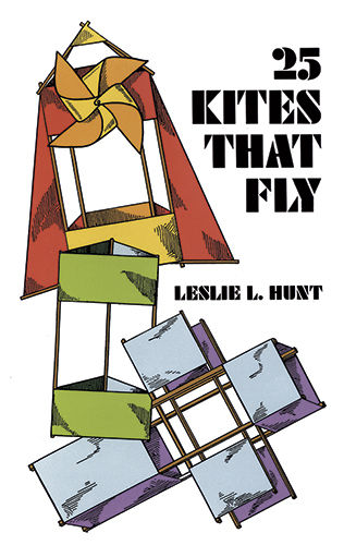 25 Kites That Fly, Leslie Hunt
