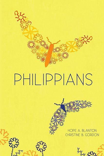 Philippians, Christine B Gordon, Hope A Blanton