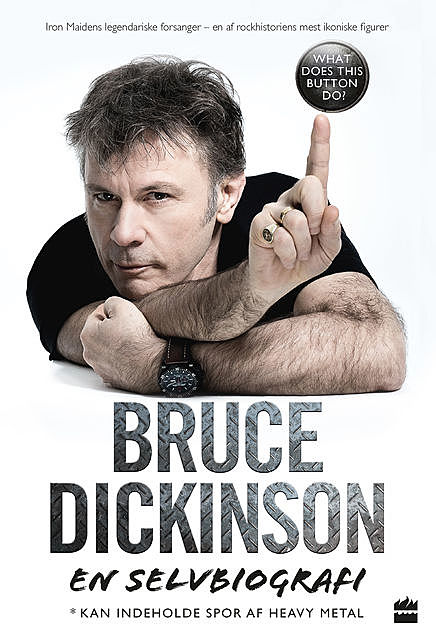 Bruce Dickinson En selvbiografi – What does this button do, Bruce Dickinson
