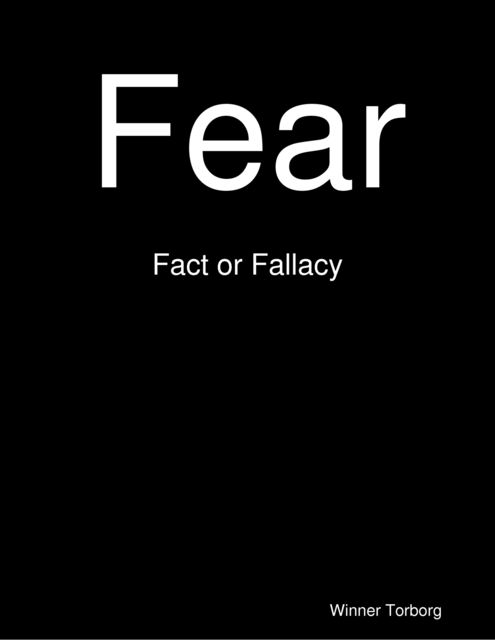 Fear: Fact or Fallacy, Winner Torborg